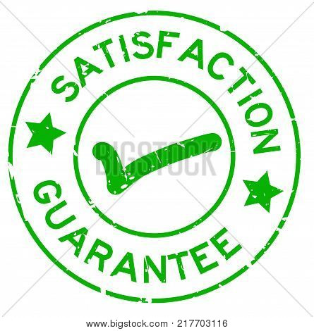Grunge green satisfaction guarantee with mark icon round rubber seal stamp on white background