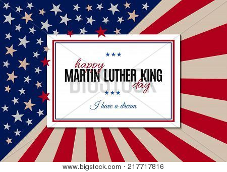 Happy Martin Luther King Day placard, poster or greeting card. Text isolated on white horizontal banner. Abstract american flag background. Vector illustration