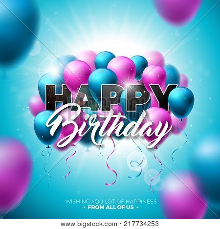 Happy Birthday Vector Design with Balloon, Typography and 3d Element on Shiny Blue Sky Background. Illustration for birthday celebration. greeting cards or poster