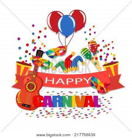 Happy Carnival. A tape with an inscription, a guitar, a cap, confetti, masks, balloons, maracas Vector illustration