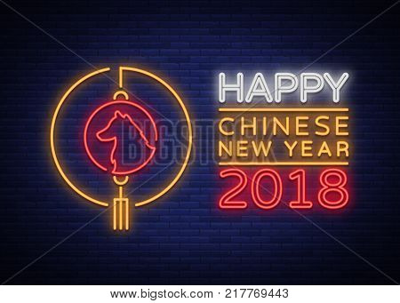 New Chinese Year 2018 Greeting Card Vector. Neon sign, a symbol on winter holidays. Happy New Year Chinese 2018. Neon sign, bright flyer, night shining postcard, holiday invitation card.