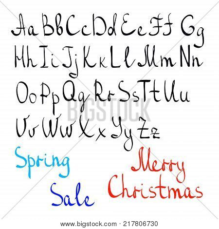 Written alphabet by hand, English letters. Casually written letters. Words spring, sale, Merry Christmas made up of letters, as an example. Vector eps 10.