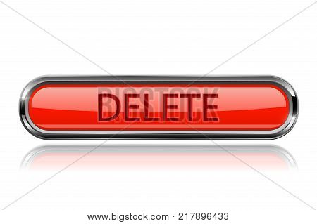 Long red DELETE button with bold chrome frame. 3d shiny icon. Vector illustration isolated on white background