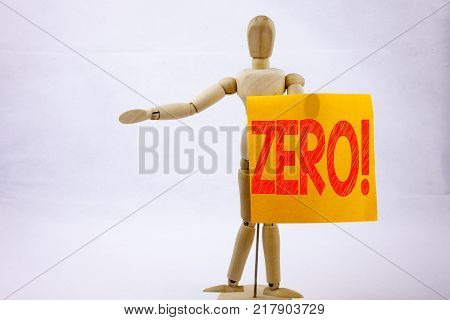 Conceptual hand writing text caption inspiration showing Zero Business concept for Zero Zeros Nought Tolerance on sticky note sculpture background with space