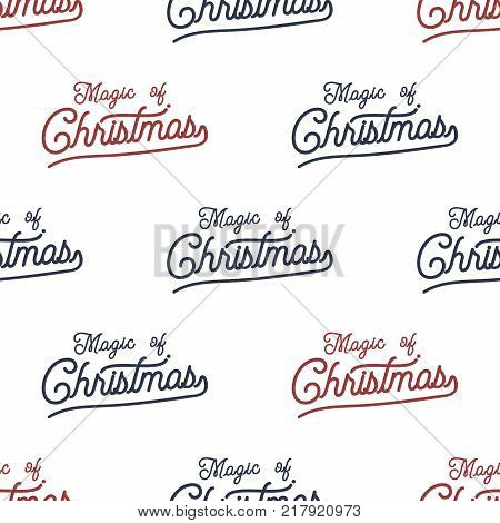 Magic of Christmas lettering seamless pattern design. Holiday typography background for xmas cards, invitations, t shirts. Chritmas retro colors palette. Stock vector isolated on white.