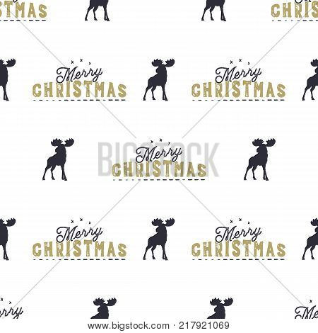 Moose and merry christmas lettering pattern. Wild animal symbols seamless background. Moose icons. Retro xmas wallpaper. Vintage holiday Stock vector illustration isolated on white.