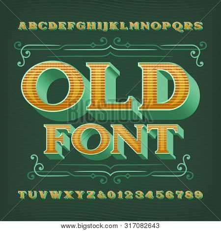 Old alphabet font. 3D vintage letters and numbers. Vector typescript for your typography design. poster