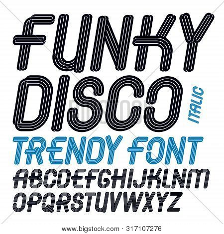 Set Of Vector Italic Capital Funky Alphabet Letters Isolated Can Be Used For Logo Creation In Entert