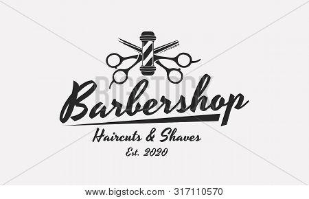 Barbershop Logo, Emblem, Sign, Label. Barber Shop Logo With Barbershop Pole And Scissors. Vintage Po