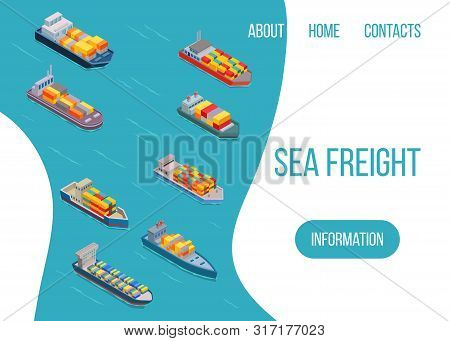 Sea Freight Logistics Vector Illustration. Ship, Freight, Loading With Truck, Ocean And Sea Containe