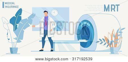 Cartoon Doctor Character Presents Modern Equipment For Mrt Diagnosis. Magnetic Resonance Imaging. Fl