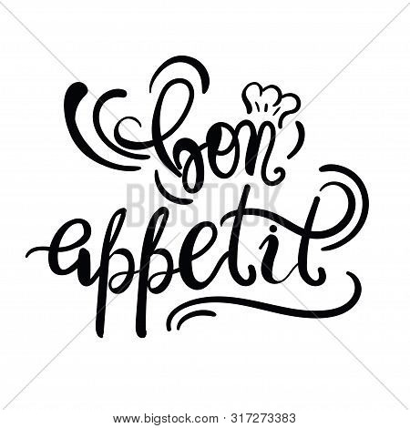 Kitchen Or Restaurant Poster Template With Phrase Bon Appetit