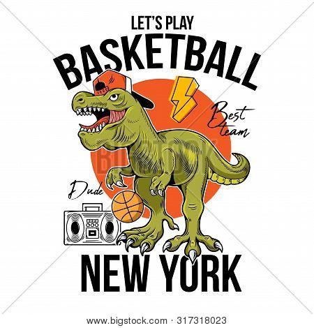 Cool Dude T-rex Tyrannosaurus Rex Dino Dinosaur With Ball Playing In Basketball. Cartoon Character I