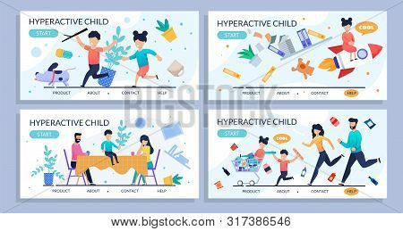 Hyperactive Child Flat Design Set For Landing Page. Cartoon Kids And Upset Parents. Disobedience And