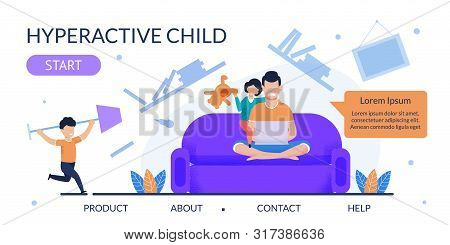 Flat Vector Landing Page For Help With Hyperactive Child. Cartoon Unhappy Frustrated Father Sitting