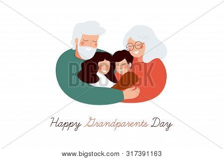 Happy Grandparents Day Greeting Card. Senior Generation Embrace Their Grandson And Granddaughter Wit