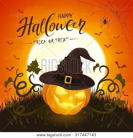 Lettering Happy Halloween And Smiling Pumpkin With Hat Of Witch On Orange Background With Moon. Holi
