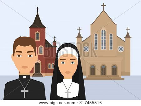 Catholic Religion Vector Illustration. Pastor Character And Catholic Nun With Cross And Cathedral Or