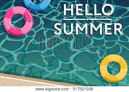 Summer Holiday Poster Template With Swimming Life Ring In The Pool And Hello Summer Text. Promotion