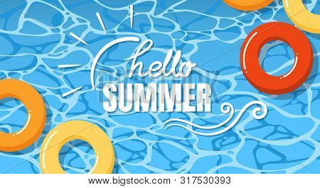 Summer Holiday Banner Design With Swimming Life Ring In The Pool With Hello Summer Text For Summer S