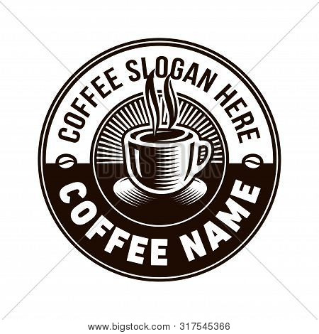 Coffee Logo. Vintage Cafe Logo. Vector And Illustrations.