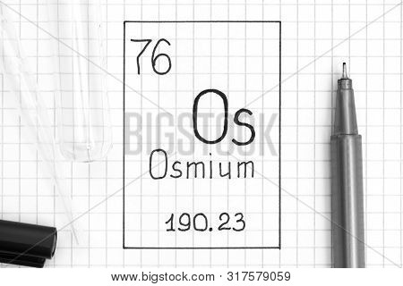The Periodic table of elements. Handwriting chemical element Osmium Os with black pen, test tube and pipette. Close-up. poster