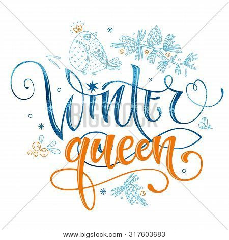 Winter Queen Quote. Hand Drawn Modern Calligraphy. Baby Shower, Winter Party Lettering Banner Design