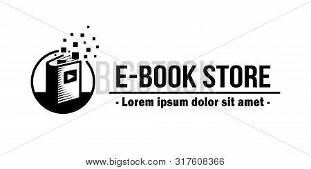 E-book Store Logo. Book Shop Vector Emblem. E-book Vector And Illustration.