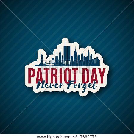 Usa Patriot Day 9/11. New York Skyline Paper Sticker Until September 11, 2001. Vector Illustration.