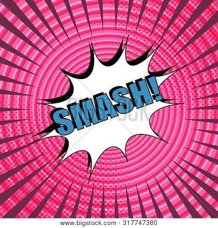 Comic Light Pink Concept With Blue Smash Wording White Speech Bubble Dotted Circles Halftone And Ray