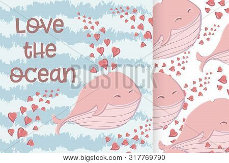 Cute Whale In The Sea With Hearts And And Seamless Pattern In The Style Of A Cartoon.