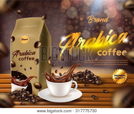 Arabica Coffee Banner, Paper, Foil Sachet Pouch Bag With Clip, Cup With Black Drink Splash, Coffee B