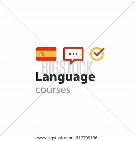 Spanish Lenguage Flag Icon And Logo. Linguistics Class, Speech Bubble, Exchange Concept. Flat Design