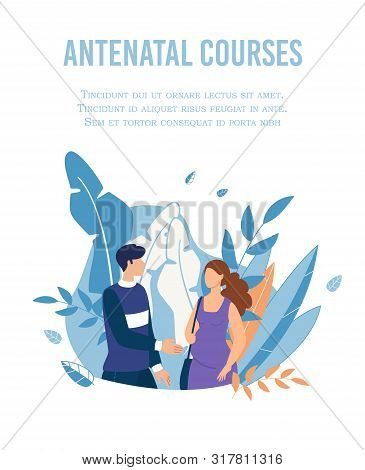 Poster Advertising Antenatal Courses For Couples Waiting Childbirth. Cartoon Pregnant Woman And Man