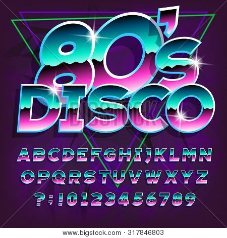 80s Disco Alphabet Font. Letters And Numbers On Dark Abstract Background. Stock Vector Typescript Fo