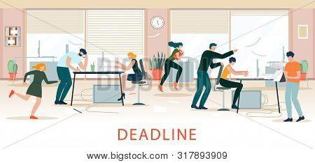 Deadline Situation, Office Chaos, Time Shortage. Stressed Office Workers Hurry Up With Job, Work Rus