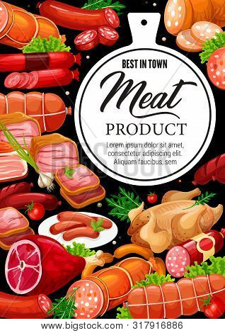 Meat Products And Gourmet Sausages, Butcher Shop Beef, Pork And Poultry Chicken Or Turkey. Vector Me