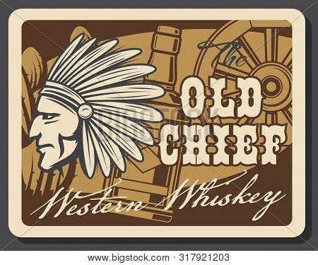 Western Whiskey Bar, Old American Pub And Cowboy Drink Saloon Vintage Poster. Vector Indian Chief In