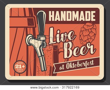 Oktoberfest Beer Festival, Handmade Live Craft Beer And Brewing Vintage Poster. Vector Draught Craft