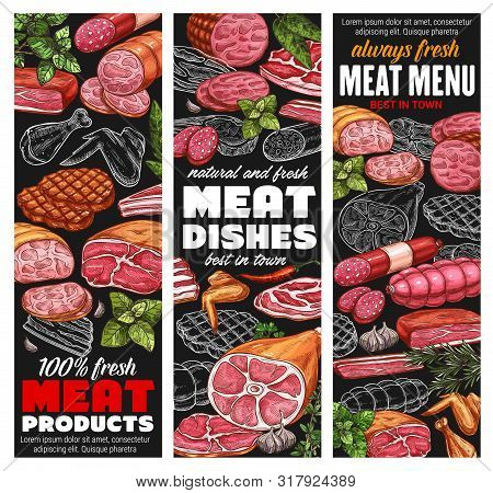 Meat Products And Sausages, Butcher Shop Sketch Menu Banners. Vector Beef, Lamb And Pork Food Delica