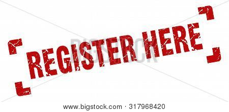 Register Here Stamp. Register Here Square Grunge Sign. Register Here