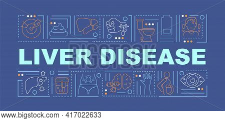 Liver Disease Word Concepts Banner. Cirrhosis, Hepatitis. Liver Function Damage. Infographics With L