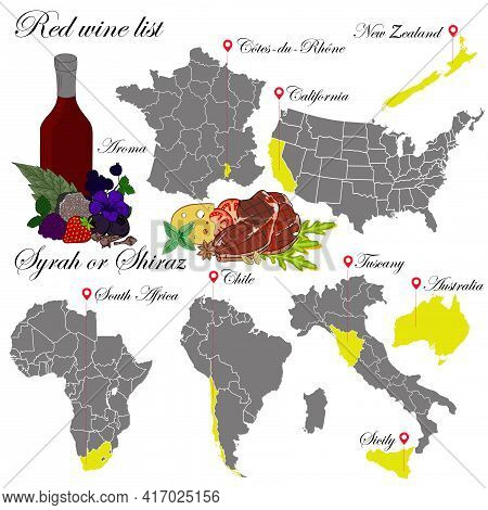 Syrah Or Shiraz. The Wine List. An Illustration Of A Red Wine With An Example Of Aromas, A Vineyard