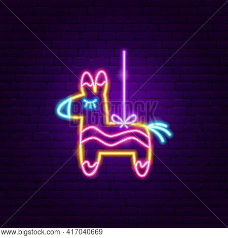 Pinata Neon Sign. Vector Illustration Of Tool Promotion.