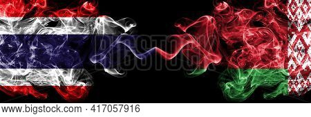 Thailand, Thai Vs Belarus, Belarusian Smoky Mystic Flags Placed Side By Side. Thick Colored Silky Ab