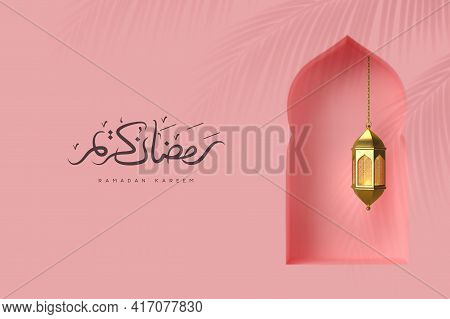 Ramadan Kareem Greeting Background. 3d Arabic Window In Traditional Islamic Style With Golden Lanter