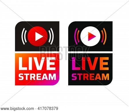 Live Stream Symbol Design Icon With Play Button. Emblem, Sticker For Broadcasting, Online Tv, Sport,
