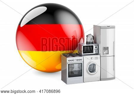 Kitchen And Household Appliances With German Flag. Production, Shopping And Delivery Of Home Applian