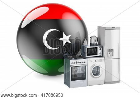 Kitchen And Household Appliances With Libyan Flag. Production, Shopping And Delivery Of Home Applian