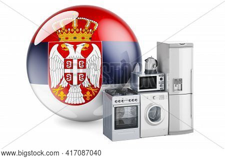 Kitchen And Household Appliances With Serbian Flag. Production, Shopping And Delivery Of Home Applia